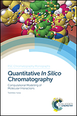 Quantitative In Silico Chromatography: Computational Modelling of Molecular Interactions