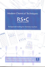 Modern Chemical Techniques: An Essential Reference for Students and Teachers