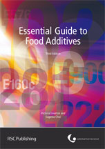 Essential Guide to Food Additives : Edition 3